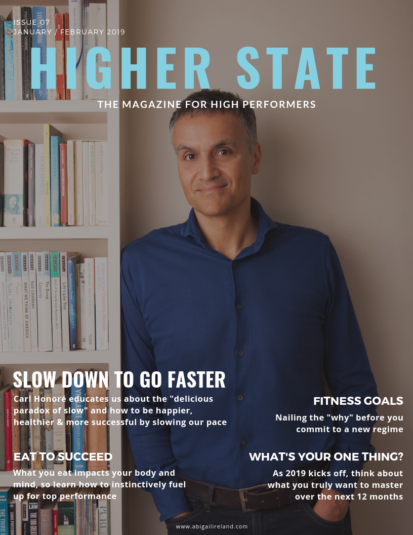 Meet this edition's high performer, Carl Honore - voice of the slow movement