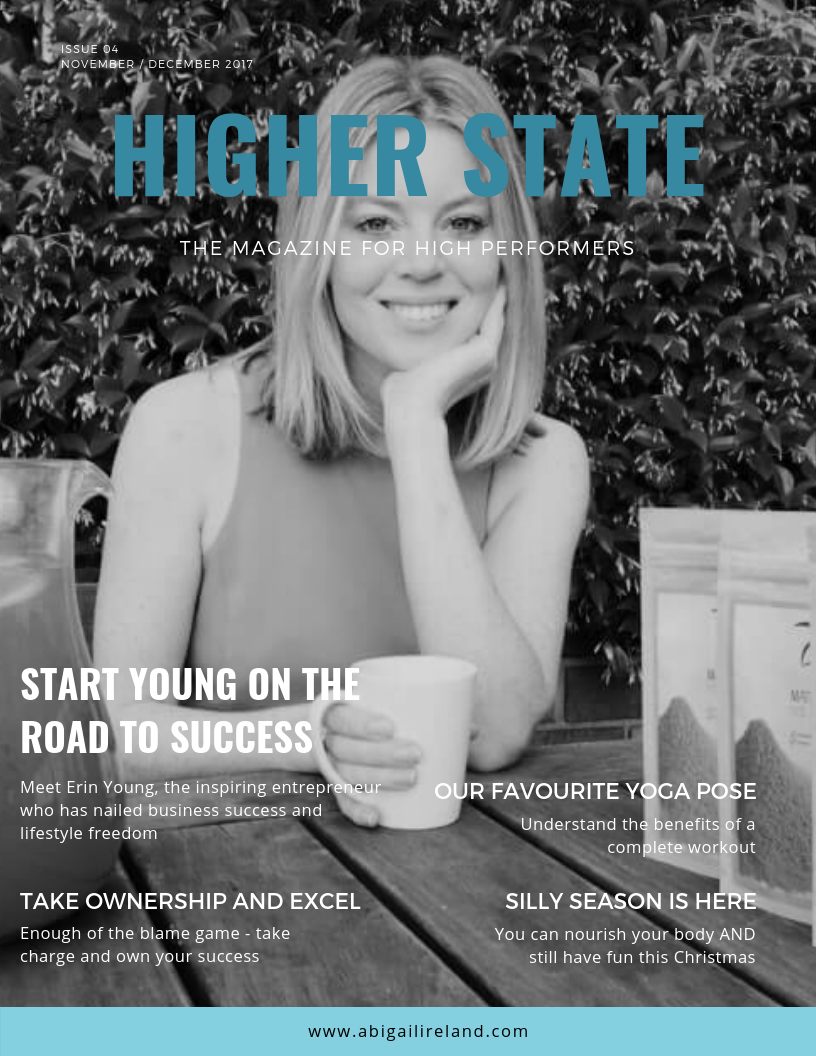 Meet this edition's high performer, Erin Young - serial entrepreneur and founder of Zen Matcha Green Tea