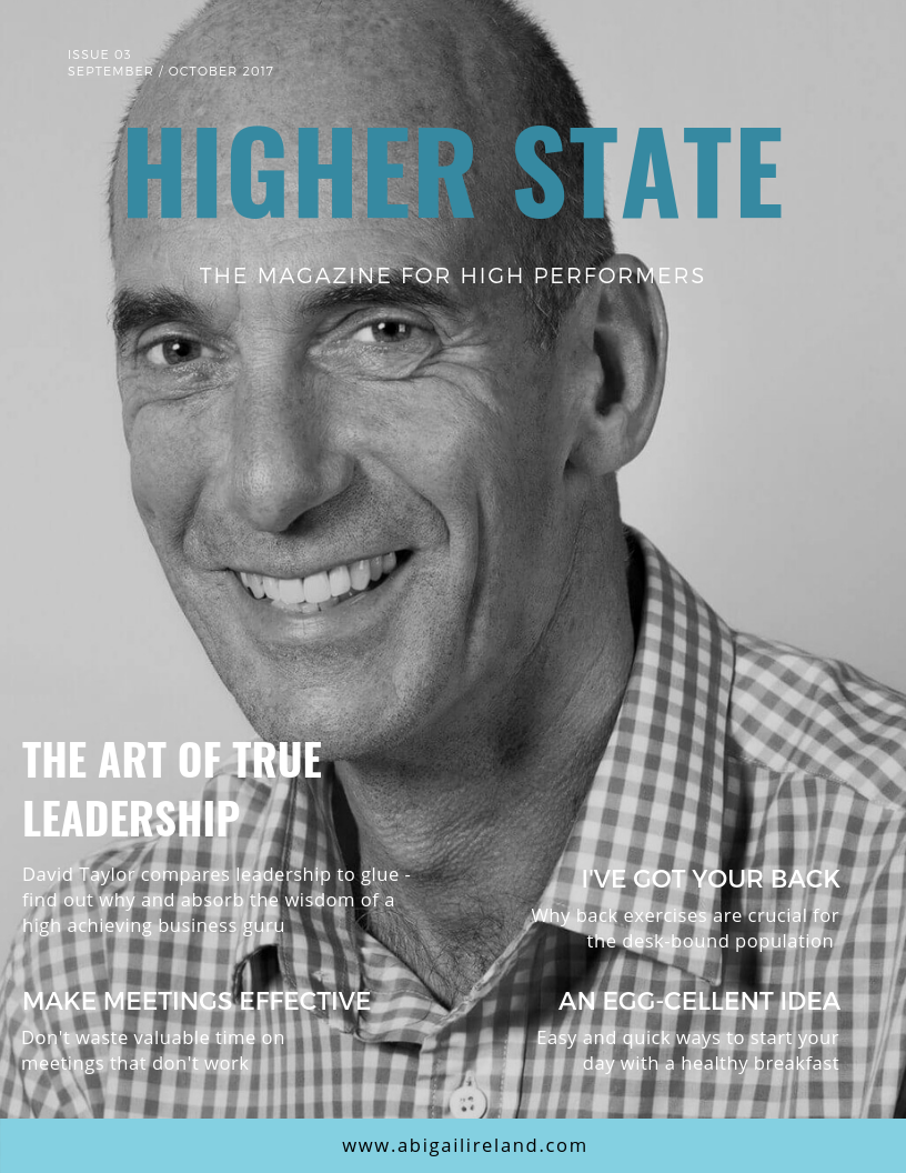 Meet this edition's high performer, David Taylor - Board Member, Business Coach, Mentor, Investor