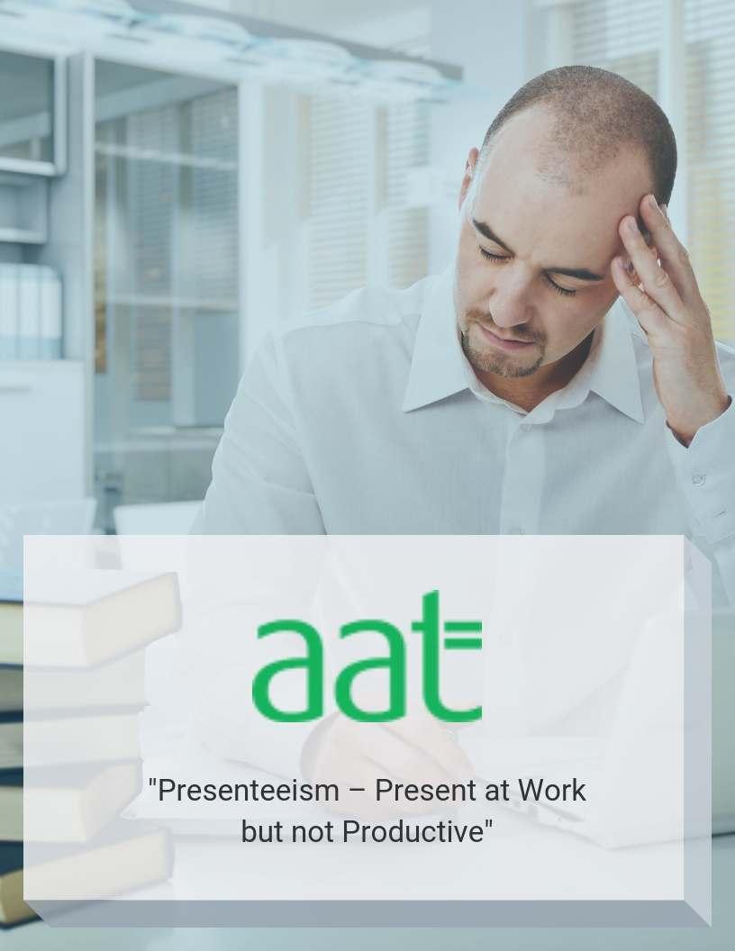 aat-presenteeism-present-at-work-but-not-productive