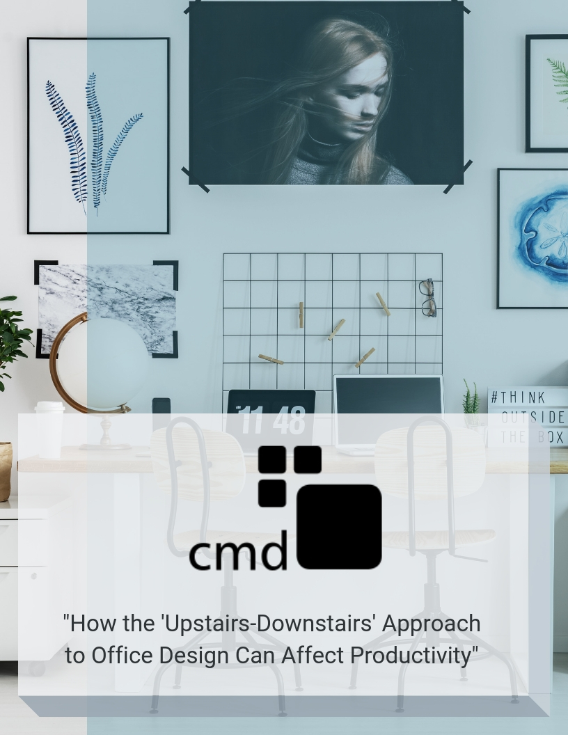 cmd-how-the-upstairs-downstairs-approach-to-office-design-can-affect-productivity