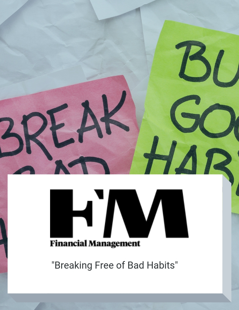 financial-management-breaking-free-of-bad-habits
