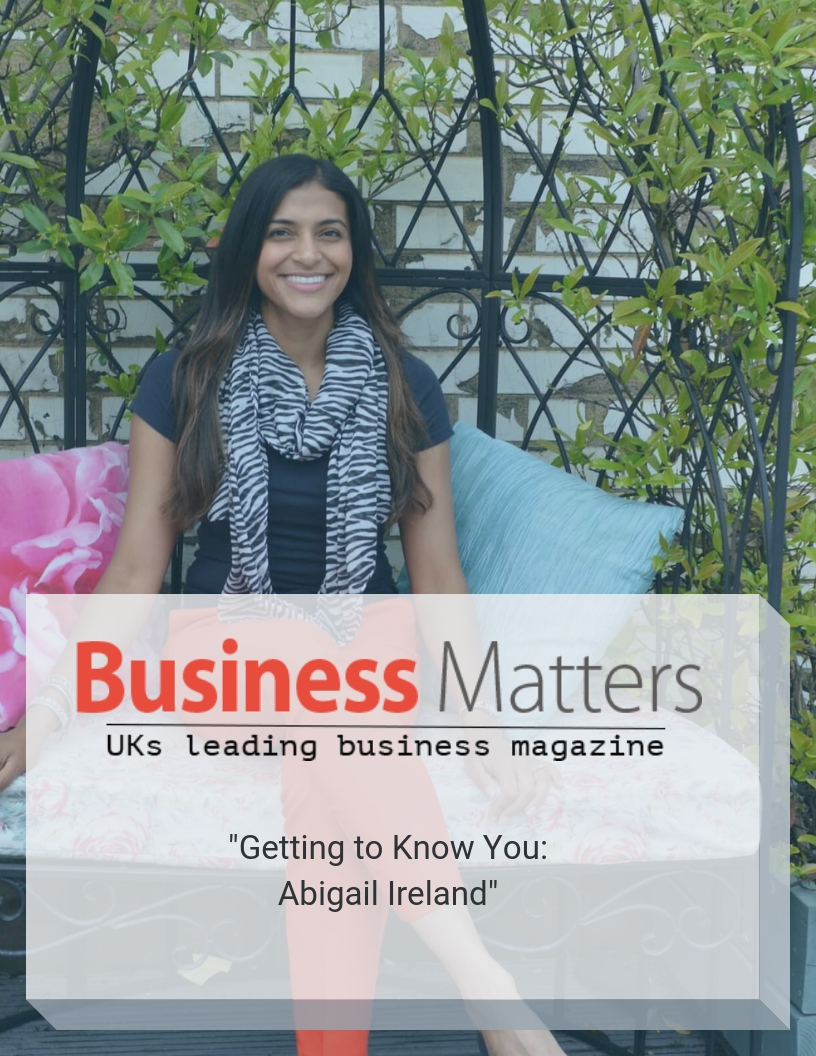 business-matters-getting-to-know-you-abigail-ireland