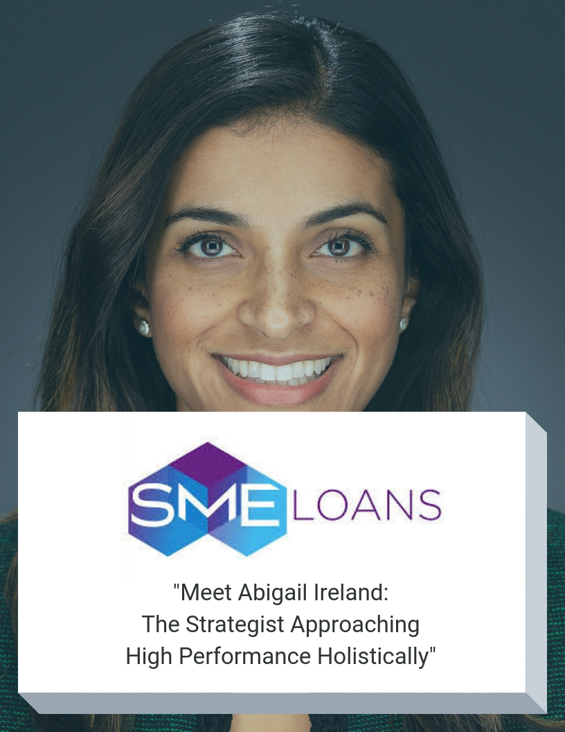 sme-loans-meet-abigail-ireland-the-strategist-approaching-performance-holistically