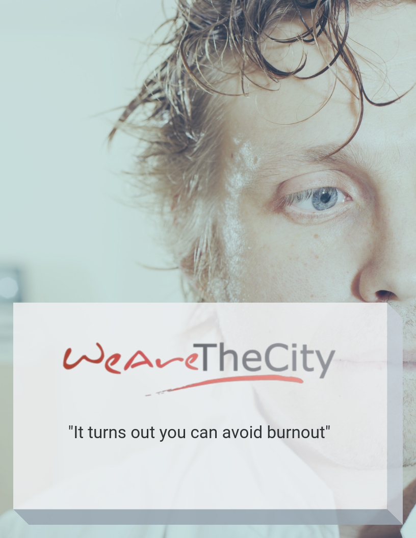 we-are-the-city-how-to-avoid-burnout