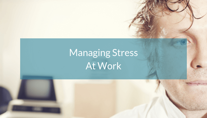 managing-stress-at-work